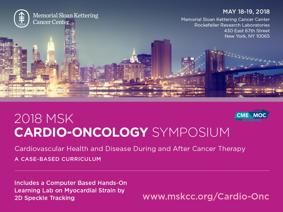 2018 MSK Cardio-Oncology Symposium
