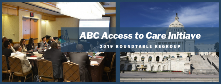ABC Access to Care Initiative Roundtable Regroup | Association of